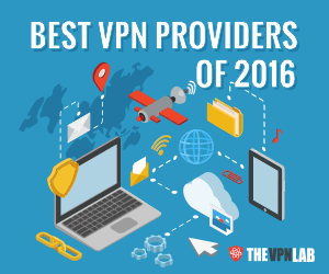 Best VPN Providers of 2016